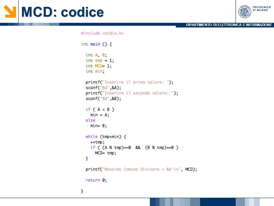 DIPARTIMENTO DI ELETTRONICA E INFORMAZIONE MCD: codice