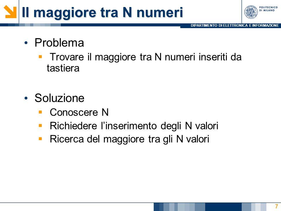 DIPARTIMENTO DI ELETTRONICA E INFORMAZIONE Il maggiore - for: codice 8