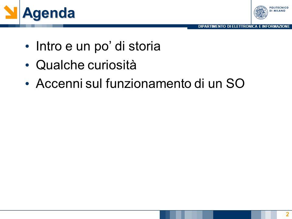 DIPARTIMENTO DI ELETTRONICA E INFORMAZIONE Ma prima… PAUSA!!!... 10 33