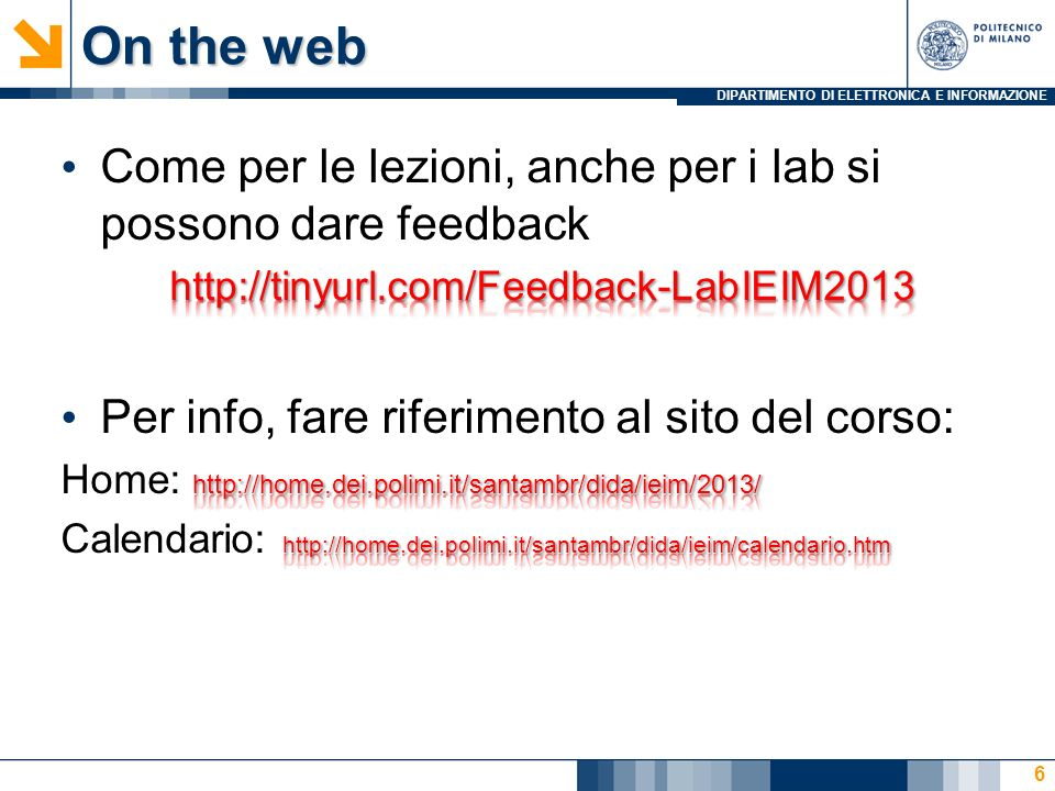 DIPARTIMENTO DI ELETTRONICA E INFORMAZIONE On the web 6