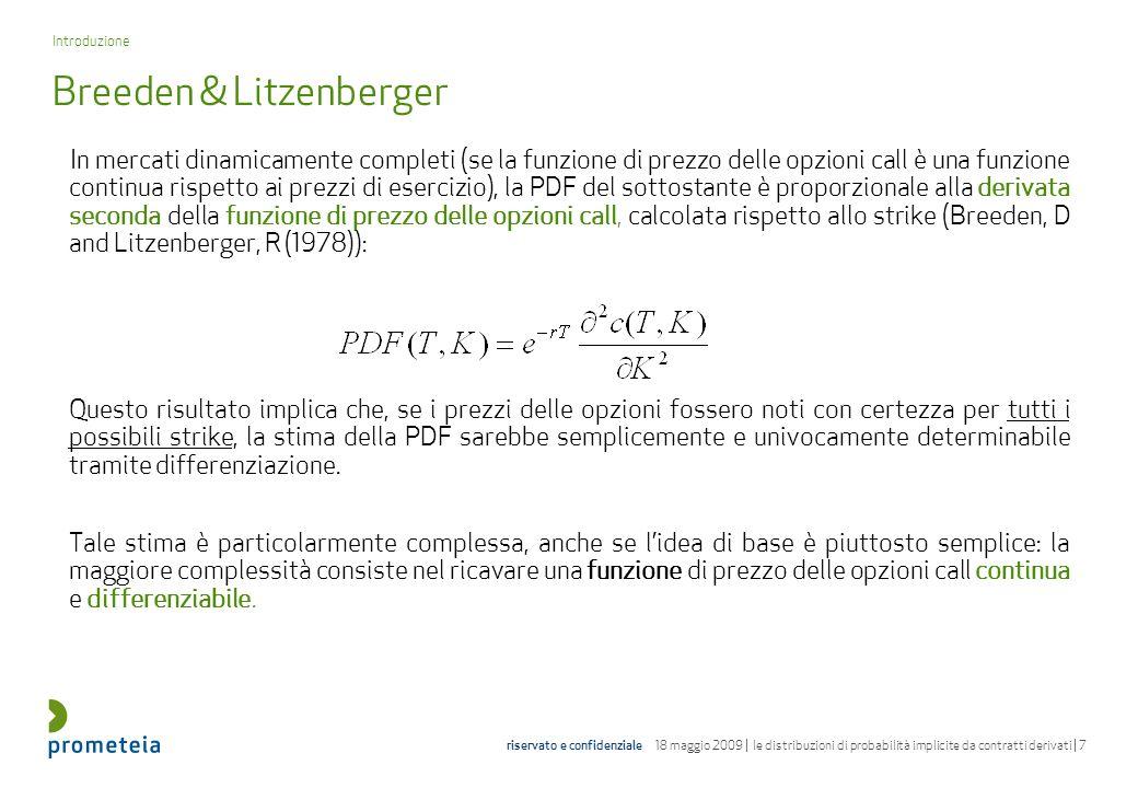 riservato e confidenziale 18 maggio 2009 | le distribuzioni di probabilità implicite da contratti derivati | 48 bibliografia Andersson, M.