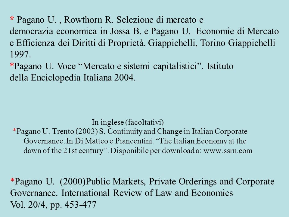 In inglese (facoltativi) *Pagano U. Trento (2003) S.