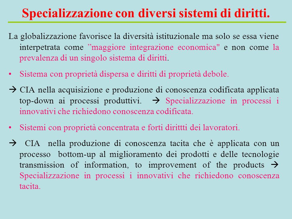 Specializzazione con diversi sistemi di diritti.