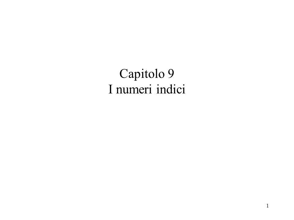 1 Capitolo 9 I numeri indici