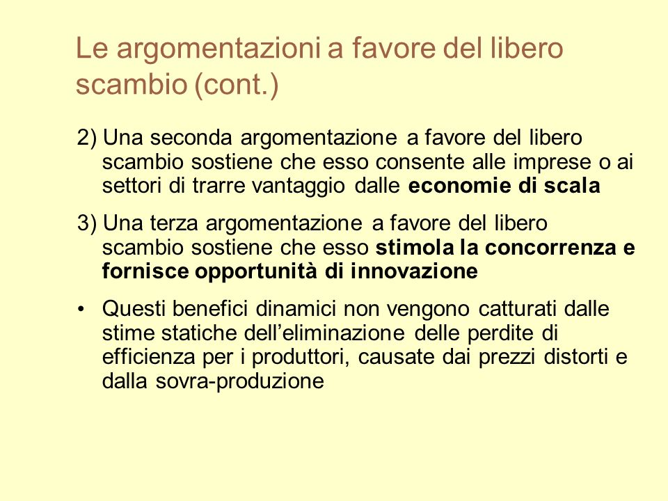 Le argomentazioni a favore del libero scambio (cont.)