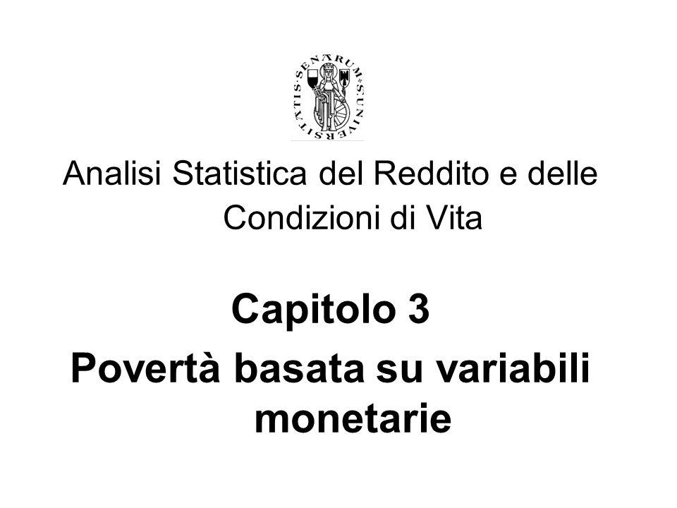 2 Concetti introduttivi Linee di povertà Assiomi Indici Sintetici Critiche allapproccio tradizionale Gli Indicatori di Laeken* La povertà in Italia: - Povertà relativa - Povertà assoluta - Povertà regionale * Questo paragrafo costituisce un approfondimento.
