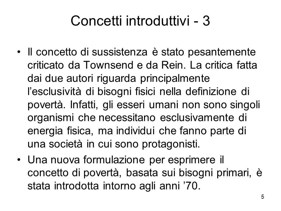 16 Assiomi - 1 Assioma A o di monotonicità (Sen, 1976): una riduzione del reddito di un individuo che si trova al di sotto della linea di povertà, ceteris paribus, deve far aumentare la misura di povertà.