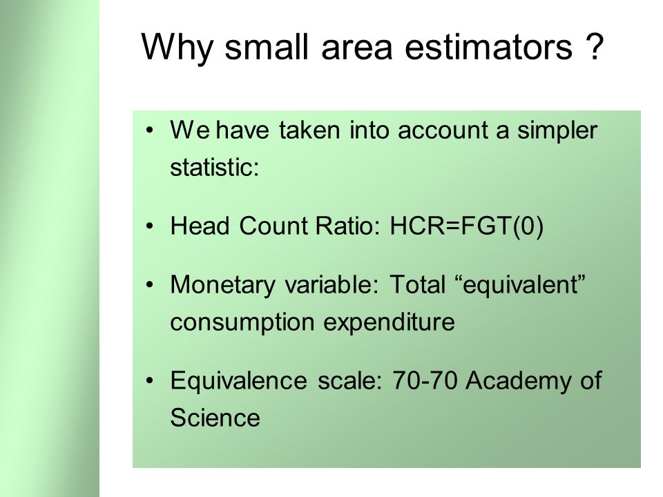 37 Why small area estimators .