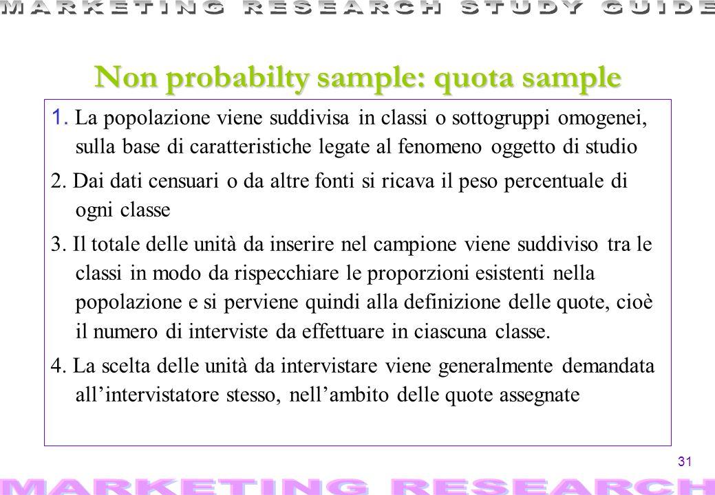 31 1. La popolazione viene suddivisa in classi o sottogruppi omogenei, sulla base di caratteristiche legate al fenomeno oggetto di studio 2. Dai dati