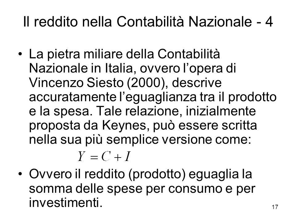 17 Il reddito nella Contabilità Nazionale - 4 La pietra miliare della Contabilità Nazionale in Italia, ovvero lopera di Vincenzo Siesto (2000), descri