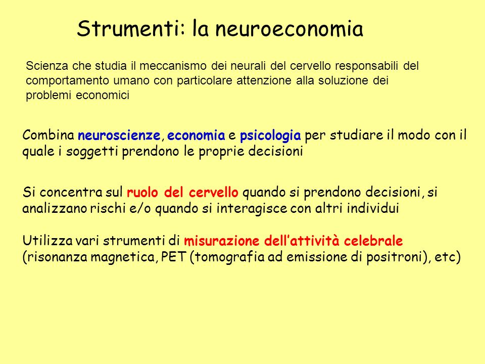 La neuroeconomia … an interdisciplinary research program with the goal of building a biological model of decision making in economic environments.