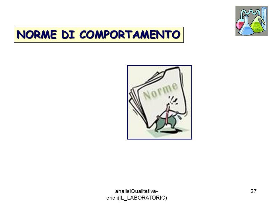 analisiQualitativa- orioli(IL_LABORATORIO) 27 NORME DI COMPORTAMENTO
