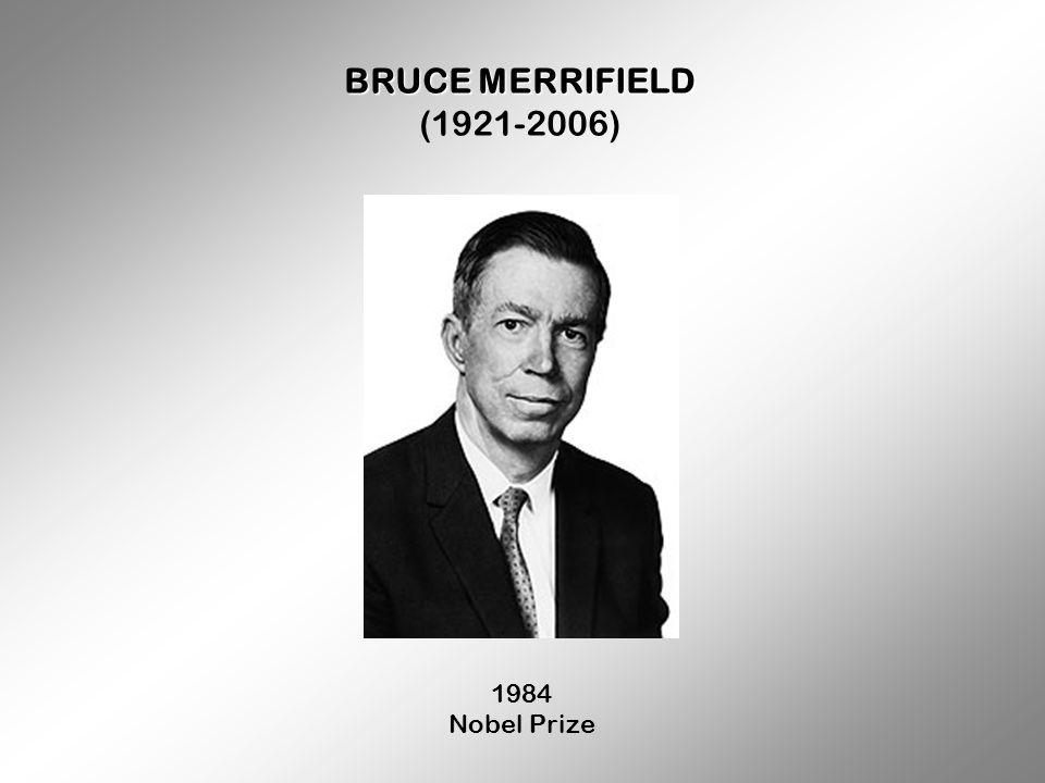 BRUCE MERRIFIELD (1921-2006) 1984 Nobel Prize