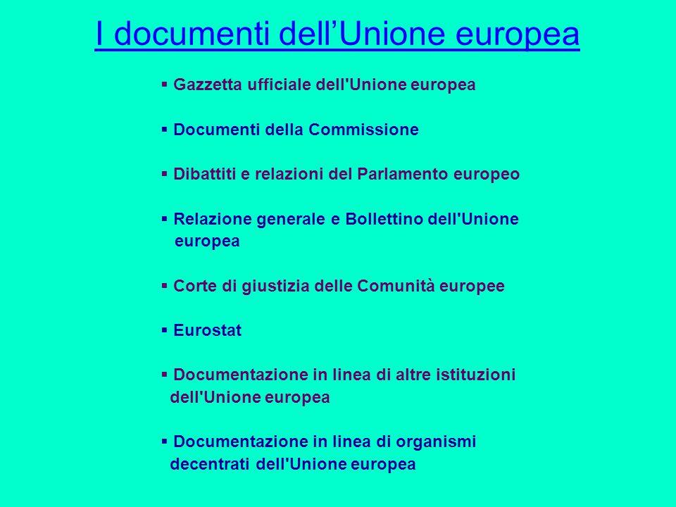 CURIA la Corte di giustizia dellUnione europea http://curia.europa.eu/jcms/jcms/j_6/