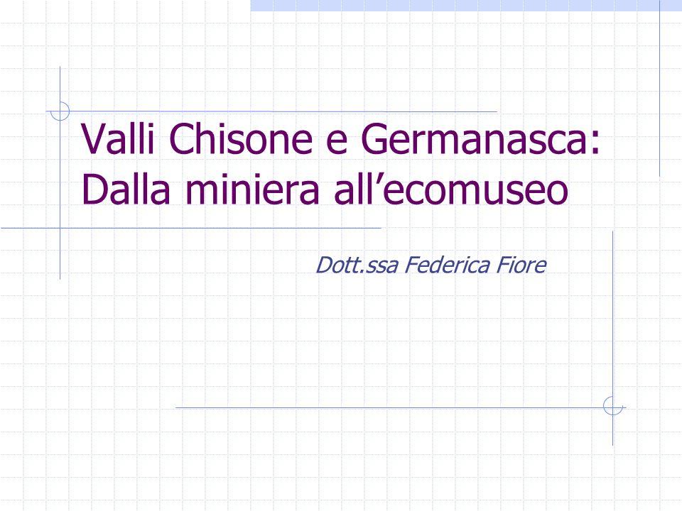 Localizzazione Le Valli Chisone e Germanasca Situate a nord-ovest di Pinerolo, provincia di Torino, sono denominate le Valli Bianche perchè qui viene estratto il talco, il bianco delle Alpi.