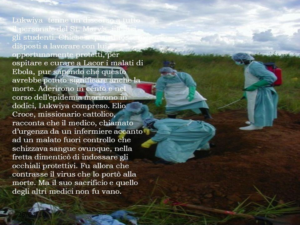 26/04/10 Lukwiya tenne un discorso a tutto il personale del St. Marys, inclusi gli studenti. Chiese a quanti fossero disposti a lavorare con lui, oppo