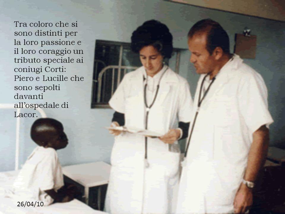 26/04/10 Tra coloro che si sono distinti per la loro passione e il loro coraggio un tributo speciale ai coniugi Corti: Piero e Lucille che sono sepolt
