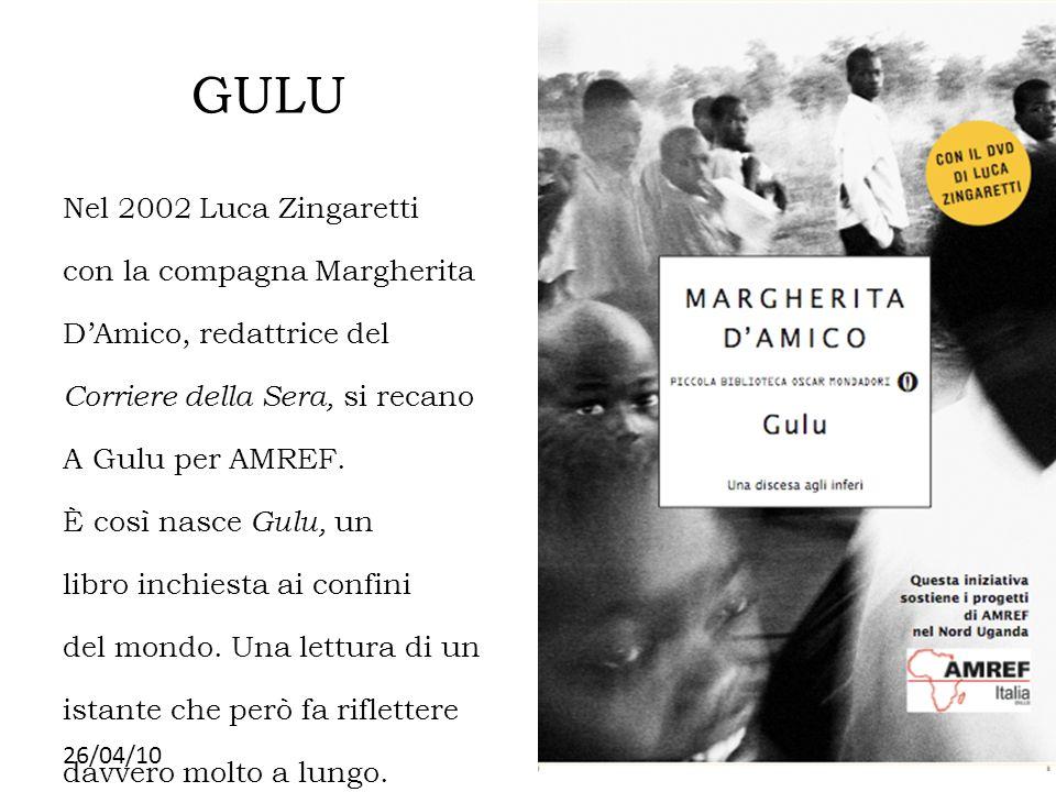 26/04/10 GULU Nel 2002 Luca Zingaretti con la compagna Margherita DAmico, redattrice del Corriere della Sera, si recano A Gulu per AMREF. È così nasce