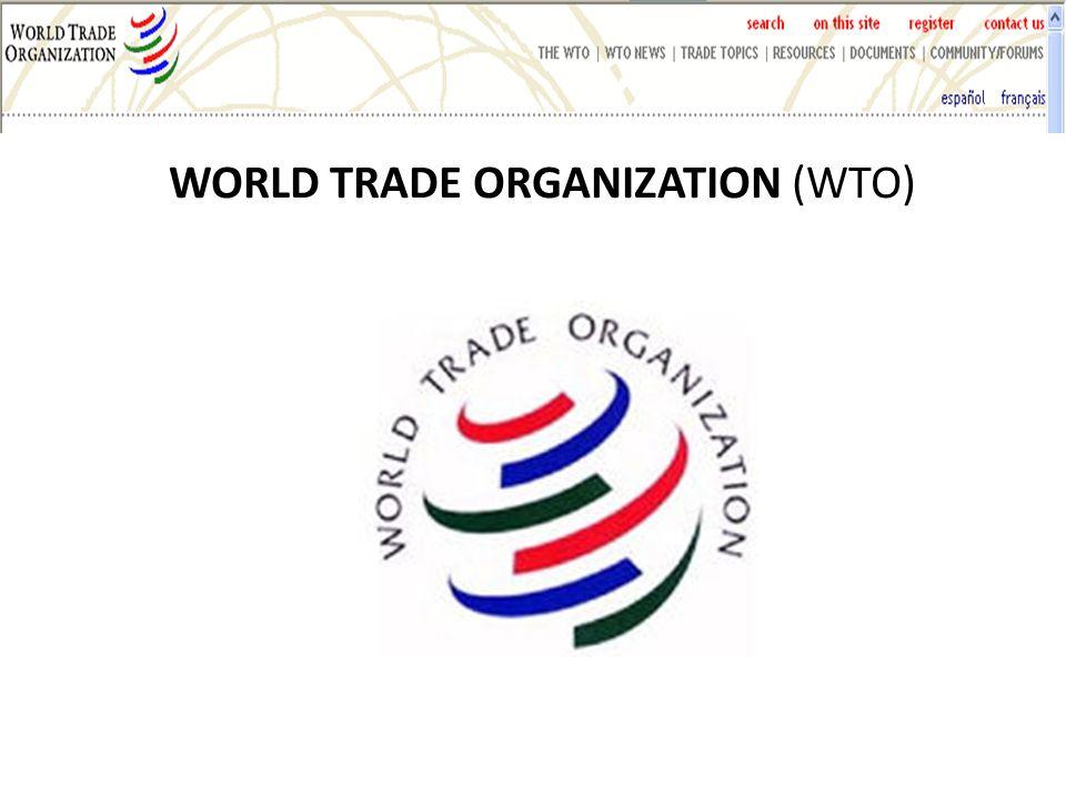 WTO GOAL WORLD TRADE ORGANIZATION (WTO)