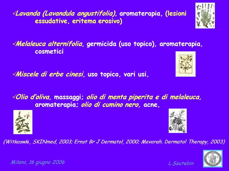 Lavanda (Lavandula angustifolia), aromaterapia, (lesioni essudative, eritema erosivo) Melaleuca alternifolia, germicida (uso topico), aromaterapia, co