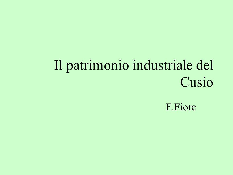 Il patrimonio industriale del Cusio F.Fiore