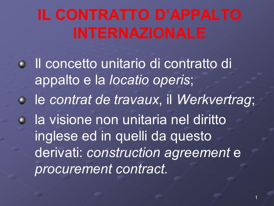 2 LE RAGIONI DI UNO STUDIO UNITARIO DELLAPPALTO INTERNAZIONALE 1.Sono oggi vigenti normative sulla formazione dei contratti di appalto – anche internazionali - per pubbliche forniture ed appalti per lavori pubblici (non necessariamente a committenza pubblica) : la normativa europea, quella del NAFTA, quella proposta dal WTO.