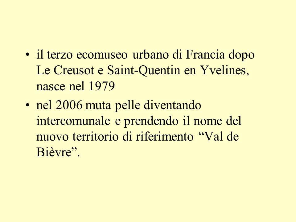 il terzo ecomuseo urbano di Francia dopo Le Creusot e Saint-Quentin en Yvelines, nasce nel 1979 nel 2006 muta pelle diventando intercomunale e prendendo il nome del nuovo territorio di riferimento Val de Bièvre.