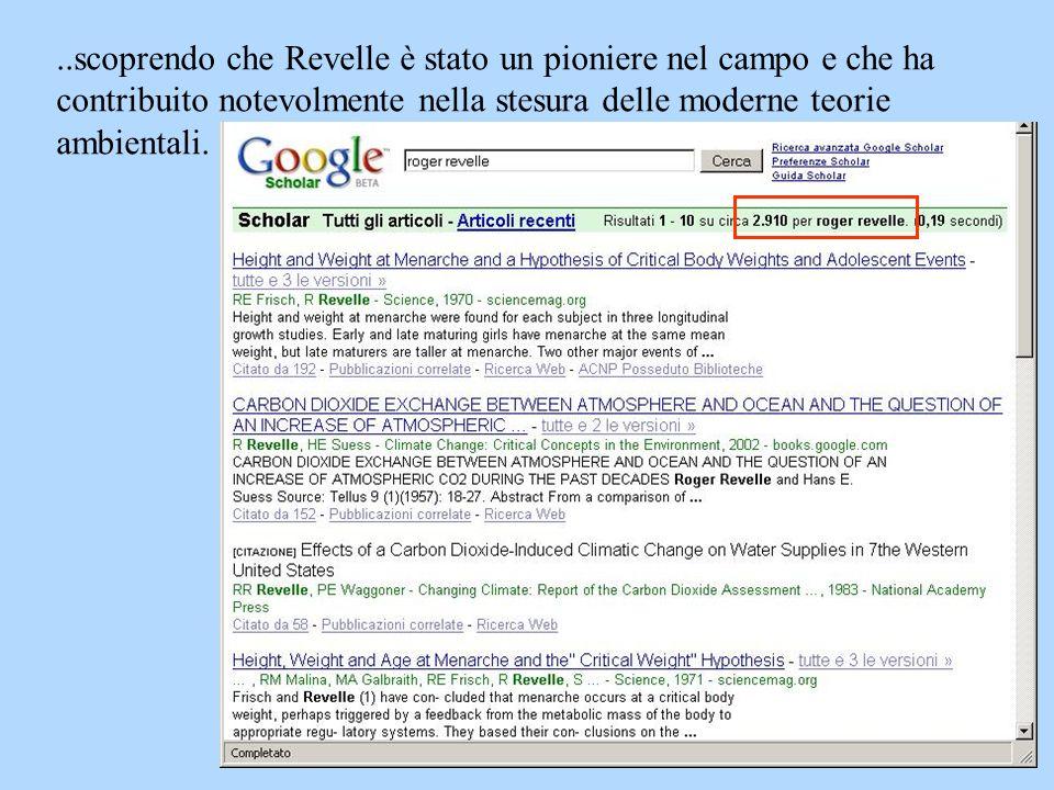..scoprendo che Revelle è stato un pioniere nel campo e che ha contribuito notevolmente nella stesura delle moderne teorie ambientali. Non solo su wik