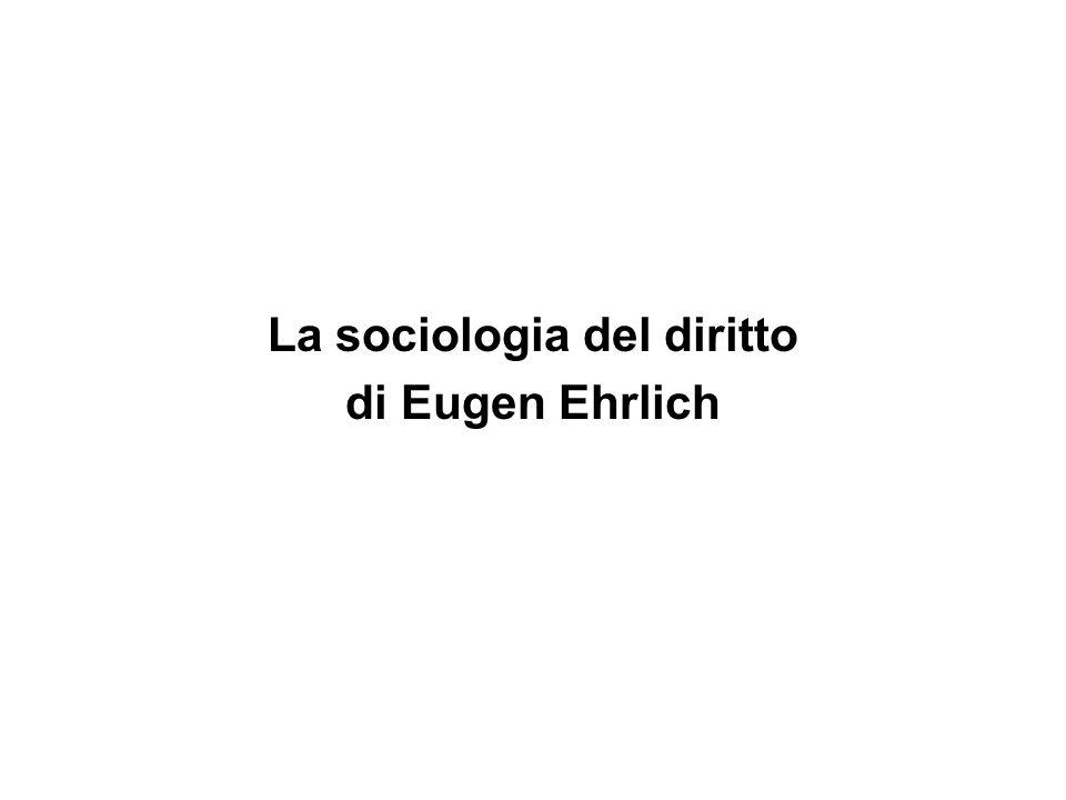 La sociologia del diritto di Eugen Ehrlich
