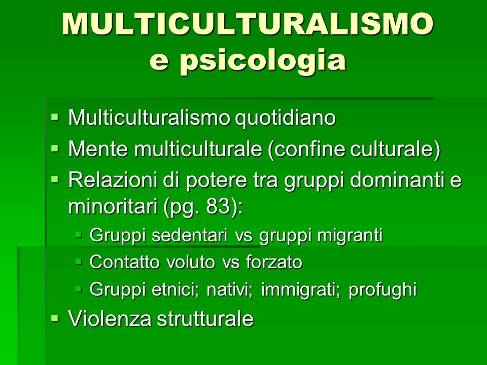 Multiculturalismo quotidiano Multiculturalismo quotidiano Mente multiculturale (confine culturale) Mente multiculturale (confine culturale) Relazioni