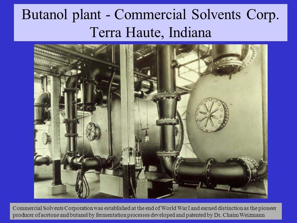 Butanol plant - Commercial Solvents Corp.
