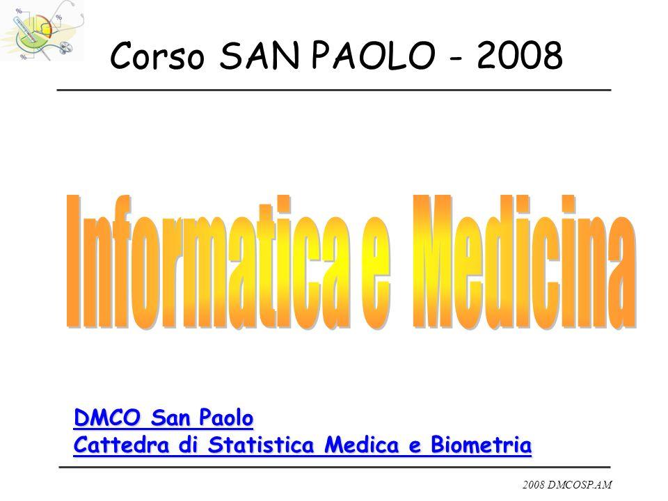 2008 DMCOSP.AM Corso SAN PAOLO - 2008 DMCO San Paolo Cattedra di Statistica Medica e Biometria