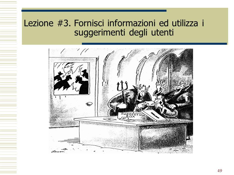 49 Lezione #3. Fornisci informazioni ed utilizza i suggerimenti degli utenti