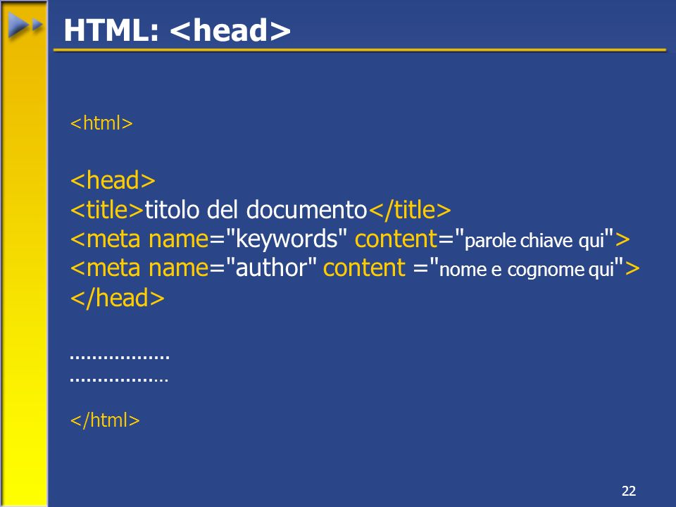22 titolo del documento … HTML: