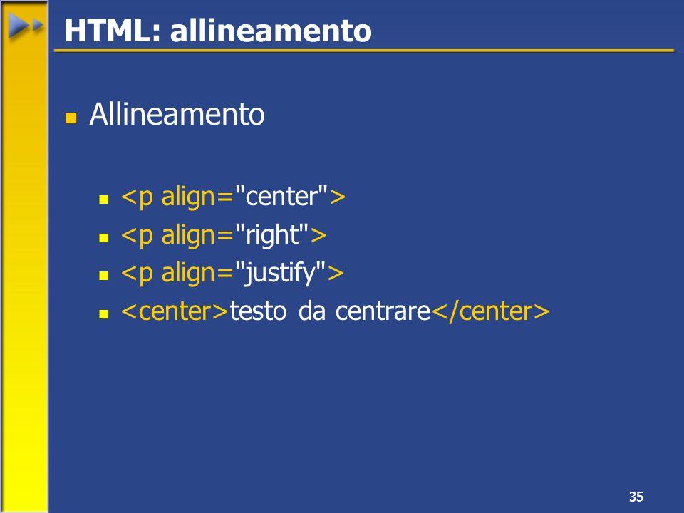 35 Allineamento testo da centrare HTML: allineamento