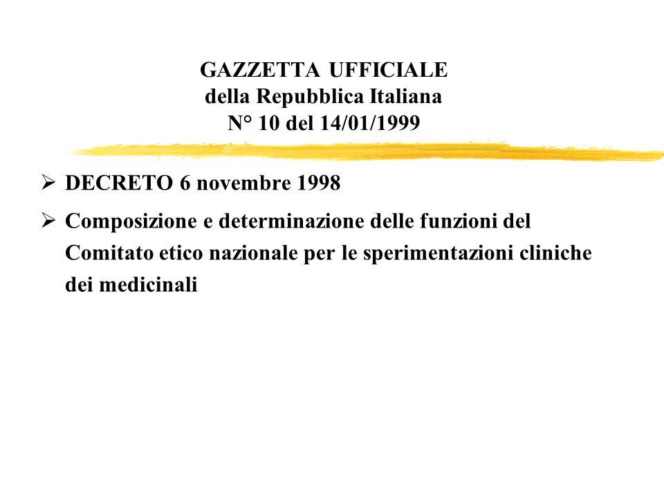 GAZZETTA UFFICIALE della Repubblica Italiana N° 10 del 14/01/1999 DECRETO 6 novembre 1998 Composizione e determinazione delle funzioni del Comitato et