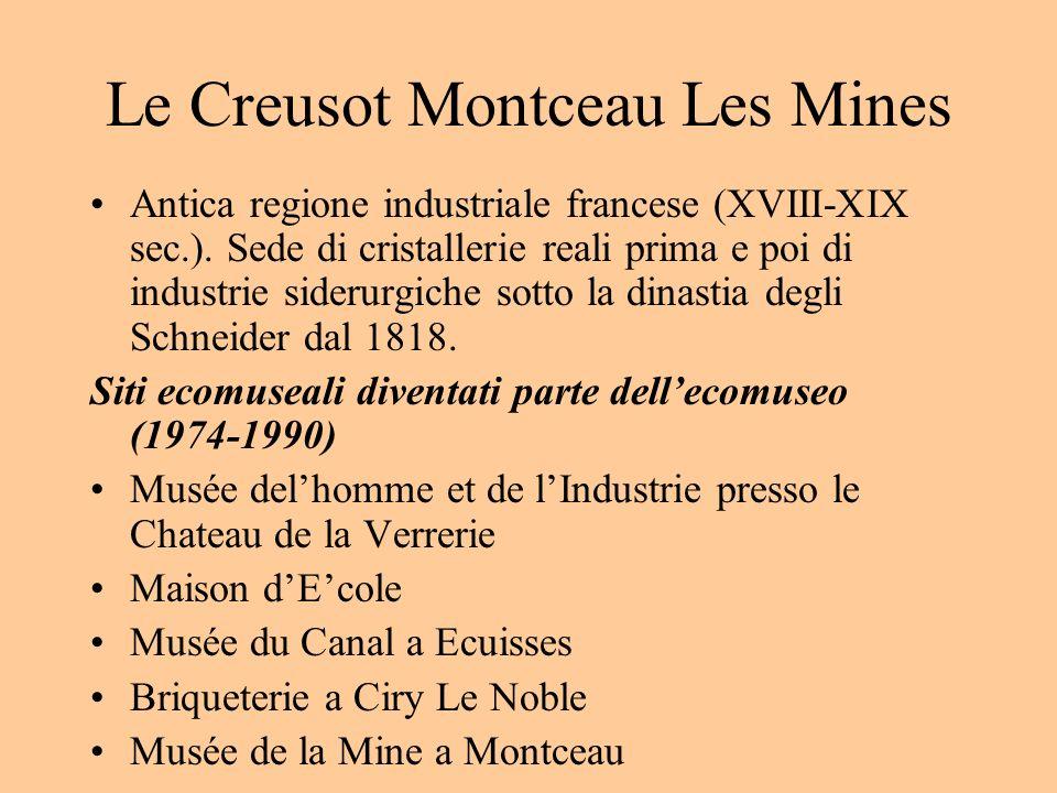 Le Creusot Montceau Les Mines Antica regione industriale francese (XVIII-XIX sec.). Sede di cristallerie reali prima e poi di industrie siderurgiche s