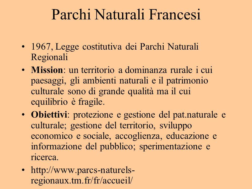Parchi Naturali Francesi 1967, Legge costitutiva dei Parchi Naturali Regionali Mission: un territorio a dominanza rurale i cui paesaggi, gli ambienti