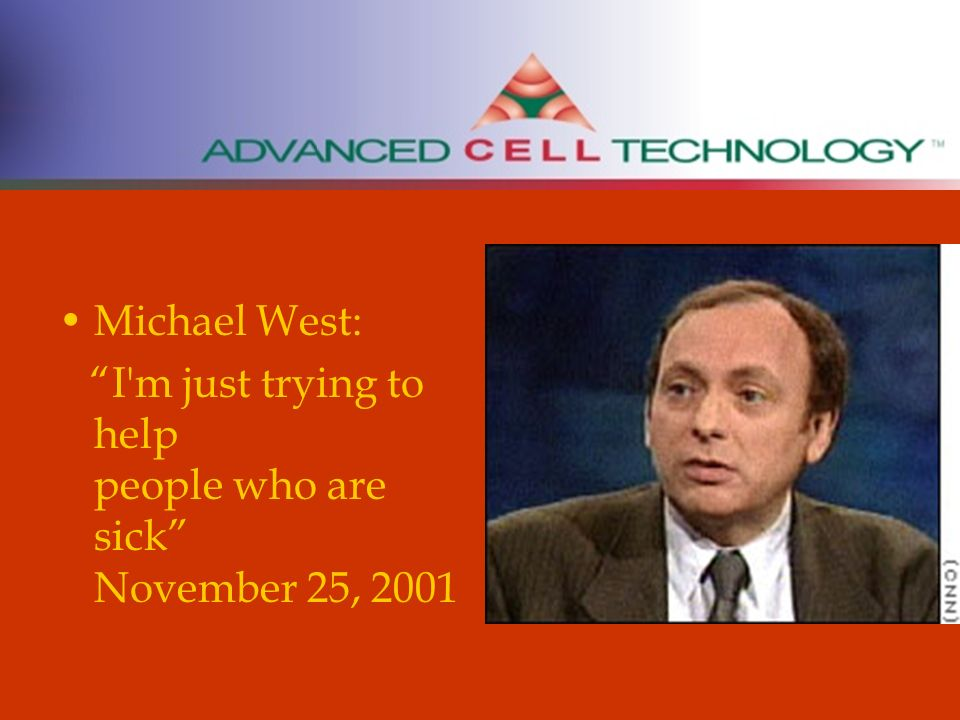 Michael West: I'm just trying to help people who are sick November 25, 2001