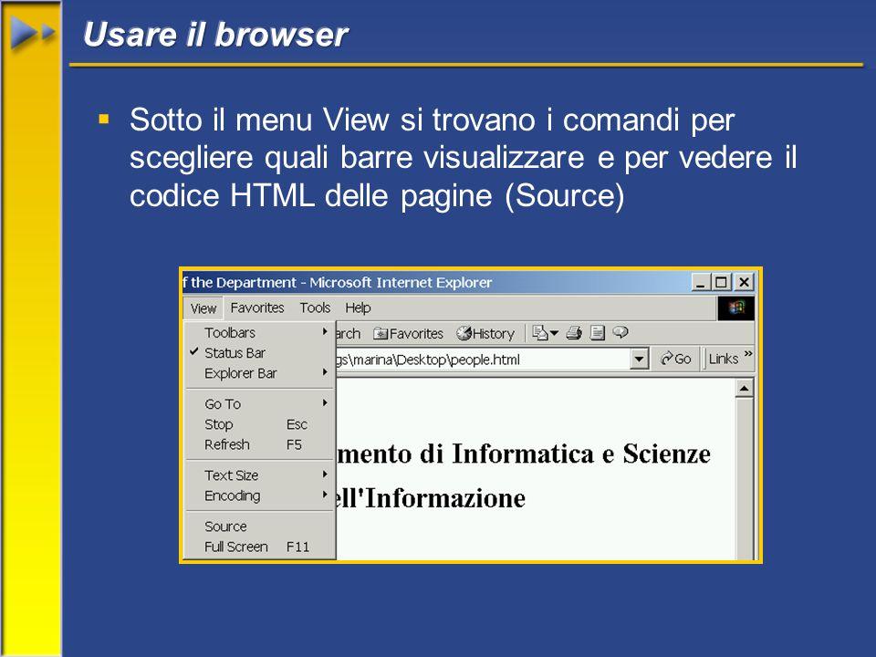 Sotto il menu View si trovano i comandi per scegliere quali barre visualizzare e per vedere il codice HTML delle pagine (Source)