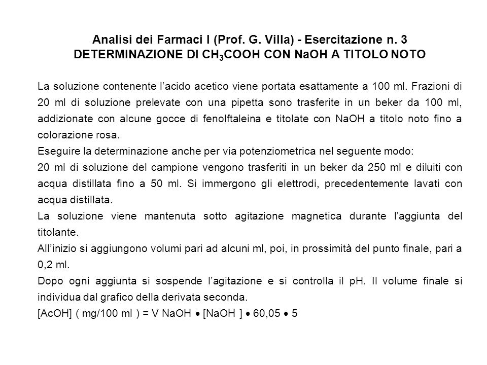 Analisi dei Farmaci I (Prof.G. Villa) - Esercitazione n.