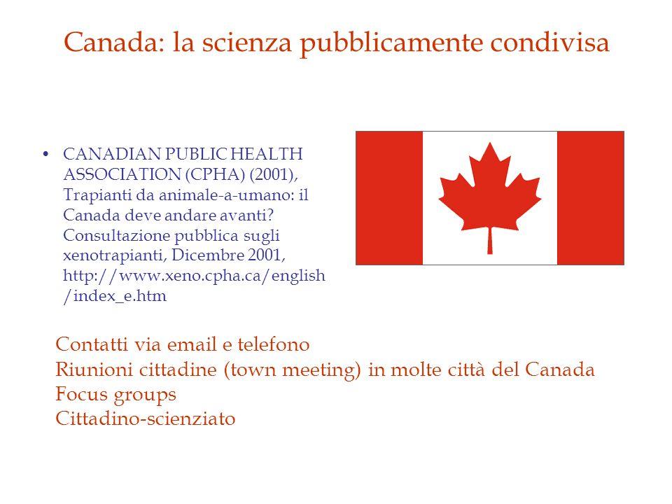 Canada: la scienza pubblicamente condivisa CANADIAN PUBLIC HEALTH ASSOCIATION (CPHA) (2001), Trapianti da animale-a-umano: il Canada deve andare avant