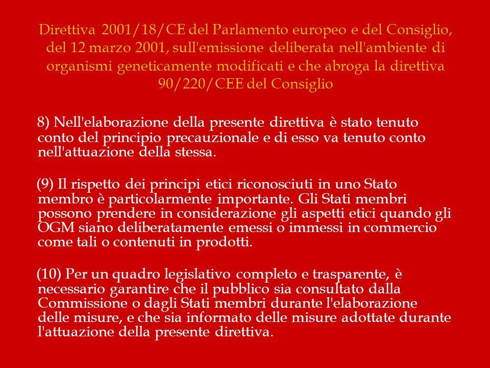 Direttiva 2001/18/CE del Parlamento europeo e del Consiglio, del 12 marzo 2001, sull'emissione deliberata nell'ambiente di organismi geneticamente mod