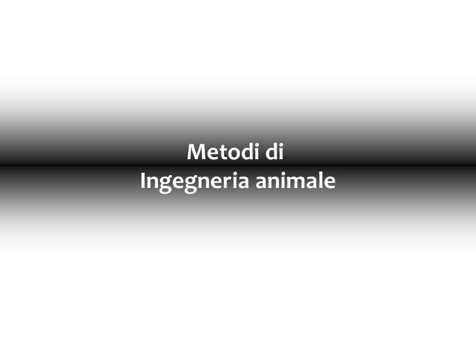 Altre tipologie di Ingegneria animale