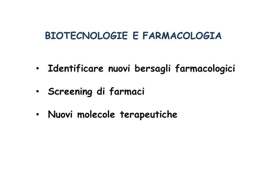 Identificare nuovi bersagli farmacologici GENOMATICA GENOMATICA FUNZIONALE MODELLI DI MALATTIA
