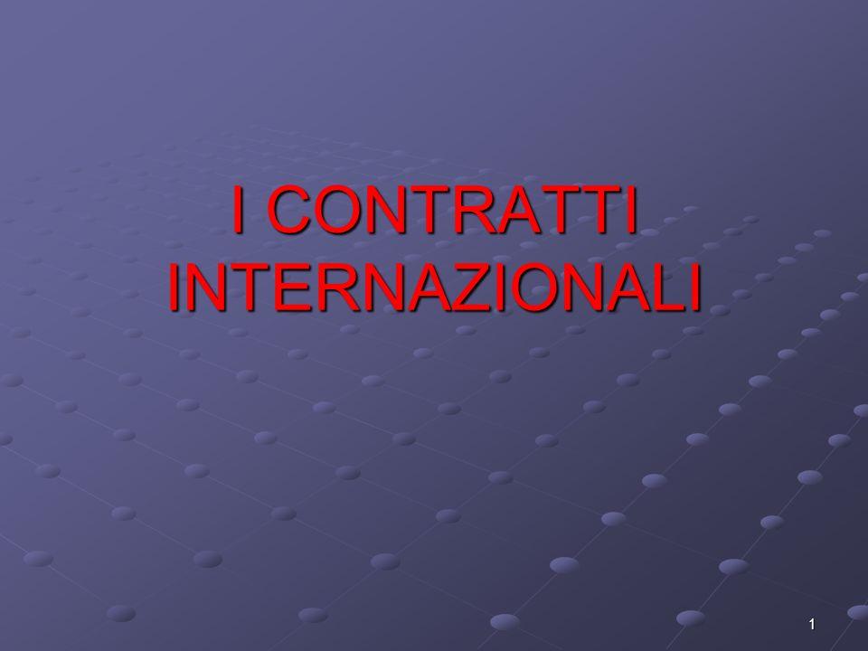 1 I CONTRATTI INTERNAZIONALI