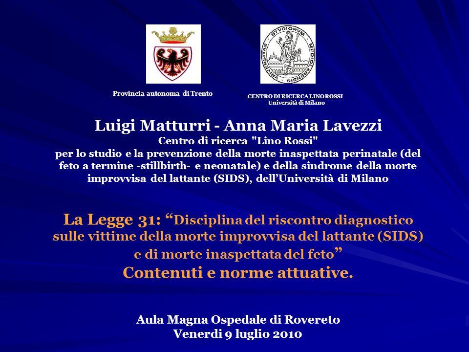 Luigi Matturri - Anna Maria Lavezzi Centro di ricerca