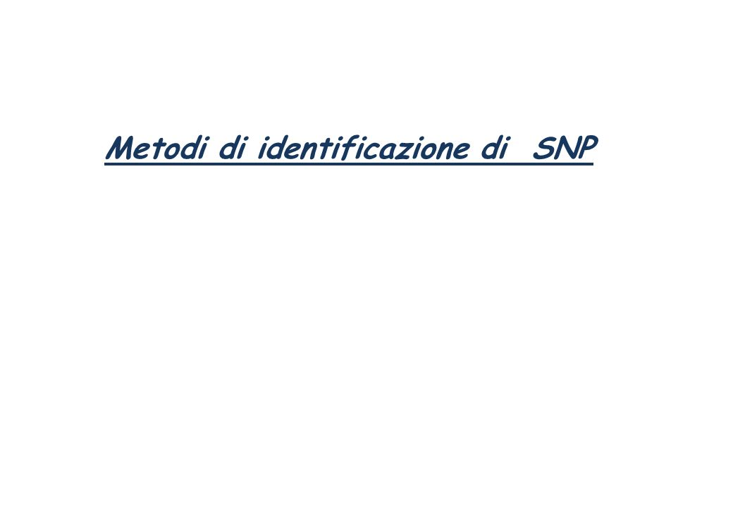 Metodi di identificazione di SNP