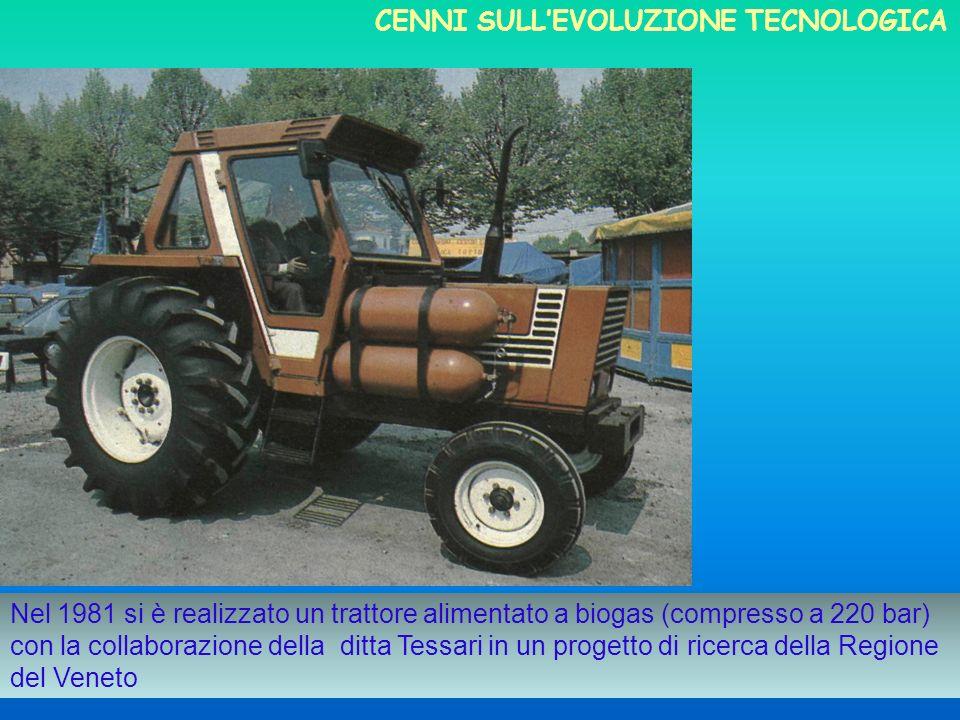 Nel 1981 si è realizzato un trattore alimentato a biogas (compresso a 220 bar) con la collaborazione della ditta Tessari in un progetto di ricerca del