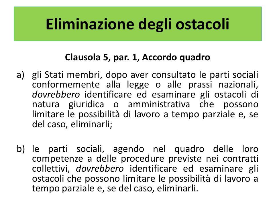 Eliminazione degli ostacoli Clausola 5, par.